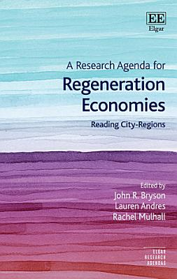 A Research Agenda for Regeneration Economies