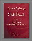 Forensic Pathology of Child Death, Volume 2