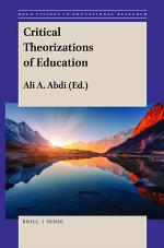 Critical Theorizations of Education