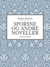 Sporsne og andre noveller