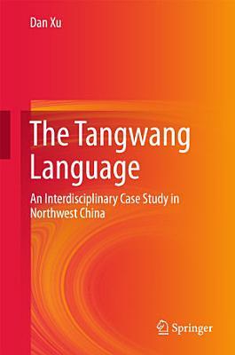 The Tangwang Language