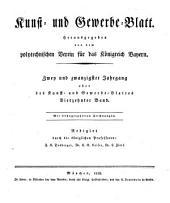 Kunst- und Gewerbeblatt des Polytechnischen Vereins für das Königreich Bayern: Band 22
