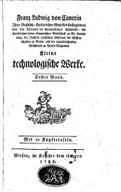 Kleine technologische Werke: Band 1