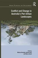 Conflict and Change in Australia   s Peri Urban Landscapes PDF