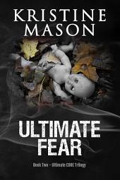 Ultimate Fear: Book 2 Ultimate C.O.R.E.
