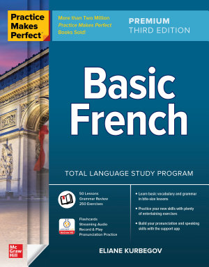 Practice Makes Perfect  Basic French  Premium Third Edition
