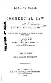 Leading Cases in the Commercial Law of England and Scotland: Bills of exchange and promissory notes