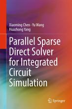 Parallel Sparse Direct Solver for Integrated Circuit Simulation PDF