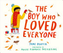 The Boy Who Loved Everyone PDF