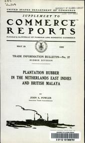 Plantation rubber in the Netherlands East Indies and British Malaya