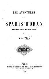 Les Aventures d'un Spahis d'Oran, etc
