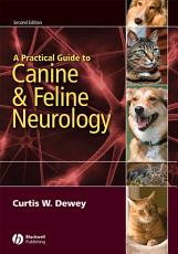 A Practical Guide to Canine and Feline Neurology PDF