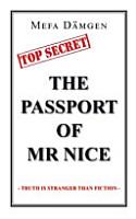 The Passport of Mr Nice PDF