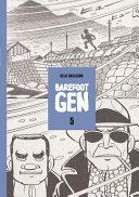 Barefoot Gen Volume 5: Hardcover Edition