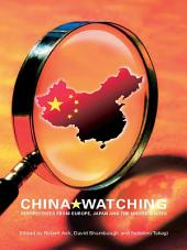China Watching: Perspectives from Europe, Japan and the United States