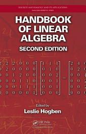 Handbook of Linear Algebra: Edition 2