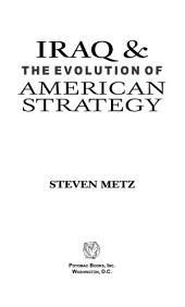 Iraq and the Evolution of American Strategy