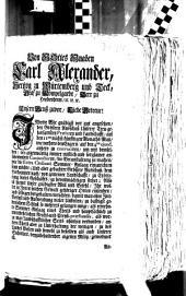 Von Gottes Gnaden Karl Alexander, Hertzog zu Würtemberg und Teck, ... Unsern Gruß zuvor, Liebe Getreue! Indeme Wir gnädigst vor gut angesehen, den Grössern Ausschuß Unserer Treu-gehorsamsten Prälaten und Landschafft, auf den 11ten nächstkünfftigen Monaths Maji, wie vorhero den Engern, auf den 4ten ejusd. anhero zu convociren, um mit demselben, bey gegenwärtig immer mißlich- und sorgsamer anscheinenden Conjuncturen, die Veranstaltung zu machen, wie die Extra Ordinari Sommer-Anlaag einzurichten seyn möchte; ...