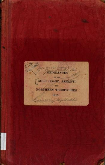 Ordinances of the Gold Coast  Ashanti  Northern Territories  and Togoland Under British Mandate PDF
