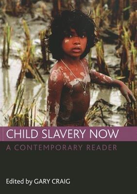 Child Slavery Now PDF
