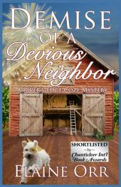 Demise of a Devious Neighbor