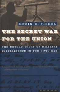 The Secret War for the Union Book