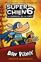 Super Chien   N   6   La querelle de la for  t PDF