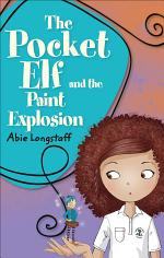 Reading Planet KS2 - The Pocket Elf and the Paint Explosion - Level 1: Stars/Lime band