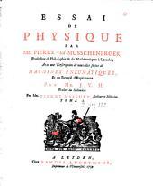 Essai de physique: avec une description de nouvelles sortes de machines pneumatiques, et un recueil d'expériences par Mr. J. v. M.