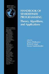 Handbook of Semidefinite Programming: Theory, Algorithms, and Applications