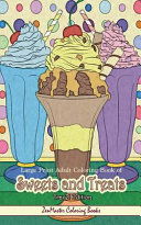 An Large Print Adult Coloring Book of Sweets and Treats Travel Edition: Travel Size, Easy Adult Coloring Book with Sweet Treats, Deserts, Pies, Cakes