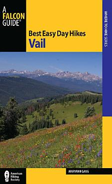 Best Easy Day Hikes Vail PDF