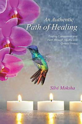 An Authentic Path of Healing PDF