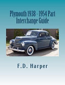 Plymouth 1938 - 1954 Part Interchange Guide