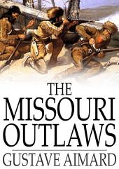The Missouri Outlaws