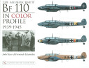 The Messerschmitt Bf 110 in Color Profile