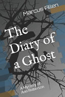 The Diary of a Ghost PDF