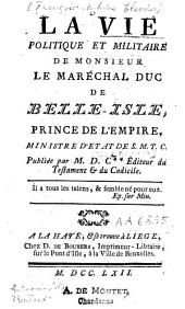 La vie politique et militaire de Monsieur le maréchal duc de Belle-Isle
