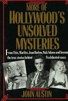 More Of Hollywood S Unsolved Mysteries