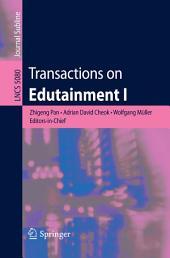 Transactions on Edutainment I