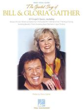 The Greatest Songs of Bill & Gloria Gaither (Songbook)