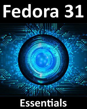 Fedora 31 Essentials PDF
