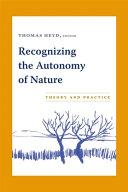 Recognizing the Autonomy of Nature PDF