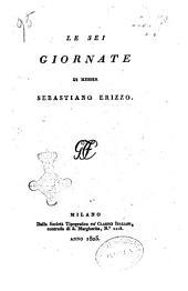 Le sei giornate di messer Sebastiano Erizzo