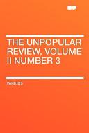 The Unpopular Review, Volume II Number 3