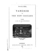 Tancred, or The new crusade
