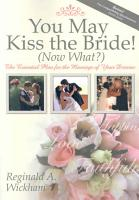 You May Kiss the Bride   Now What   PDF