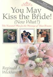 You May Kiss The Bride Now What  Book PDF