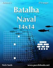 Batalha Naval 14x14 - Volume 2 - 276 Jogos