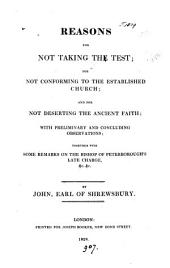 Reasons for not taking the Test; for not conforming to the Established Church; and for not deserting the ancient faith [&c.].